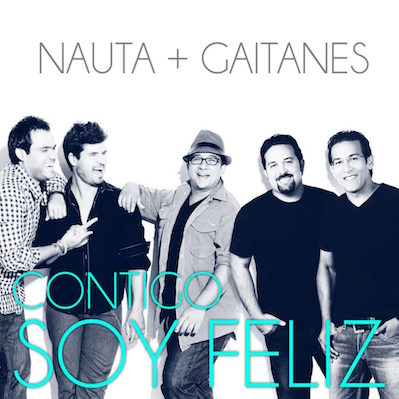Nauta - Contigo Soy Feliz feat Gaitanes