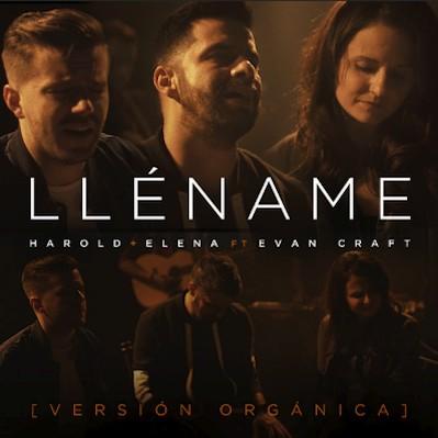 Harold Y Elena - Llename FT. Evan Craft