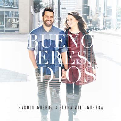 Harold Y Elena - Bueno Eres Dios