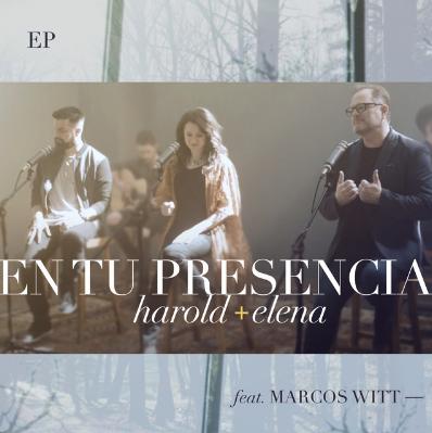 Harold Y Elena Ft. Marcos Witt - En Tu Presencia
