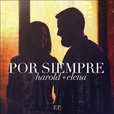 Harold Y Elena - Por Siempre