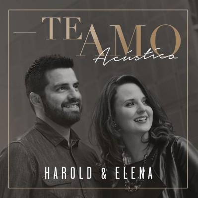 Harold Y Elena - Te Amo (Acústico)