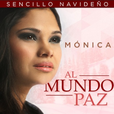 Mónica Rodríguez - Al Mundo Paz