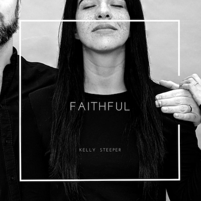 Kelly Steeper - Faithful