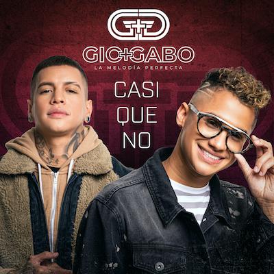 Gio Y Gabo La Melodía Perfecta - Casi Que No